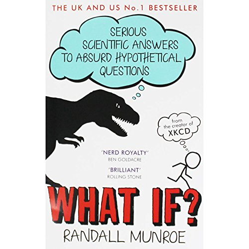 What If 9781473629929 From the creator of the wildly popular webcomic xkcd, hilarious and informative answers to important questions you probably never thought to ask. Millions of people visit xkcd.com each week to read Randall Munroe's iconic webcomic. His stick-figure drawings about science, technology, language, and love have a large and passionate following. Fans of xkcd ask Munroe a lot of strange questions. What if you tried to hit a baseball pitched at 90 percent the speed of light? How fast can you hit a speed bump while driving and live? If there was a robot apocalypse, how long would humanity last? In pursuit of answers, Munroe runs computer simulations, pores over stacks of declassified military research memos, solves differential equations, and consults with nuclear reactor operators. His responses are masterpieces of clarity and hilarity, complemented by signature xkcd comics. They often predict the complete annihilation of humankind, or at least a really big explosion. The book features new and never-before-answered questions, along with updated and expanded versions of the most popular answers from the xkcd website. What If? will be required reading for xkcd fans and anyone who loves to ponder the hypothetical.