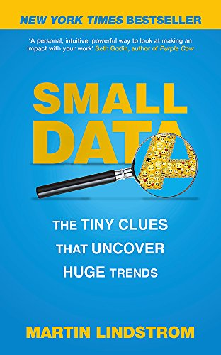 9781473630130: Small Data: The Tiny Clues That Uncover Huge Trends