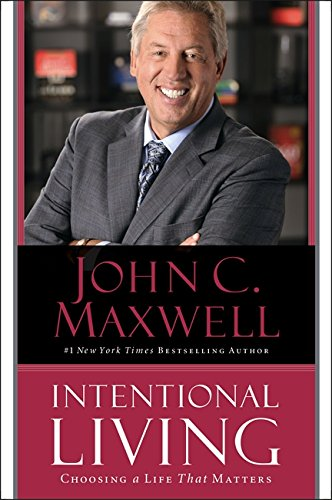 9781473631205: Intentional Living: Choosing a Life That Matters