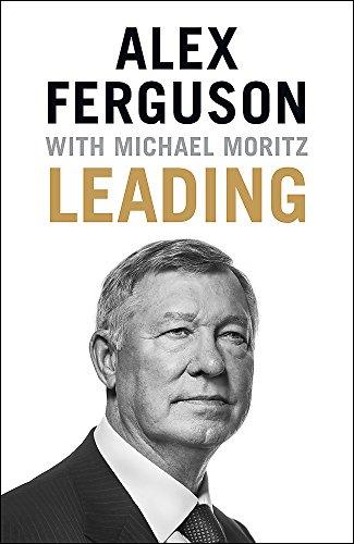 Leading (Hardback): Alex Ferguson
