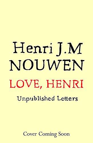 9781473632103: Love, Henri: Letters on the Spiritual Life