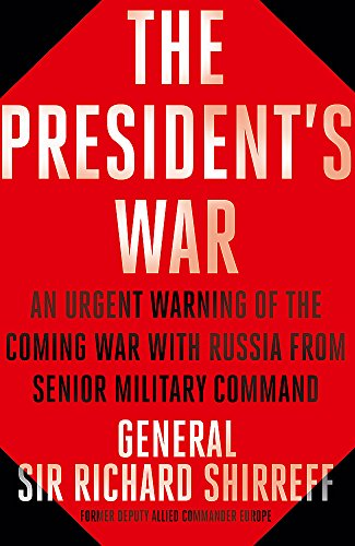 9781473632233: War With Russia: An urgent warning from senior military command