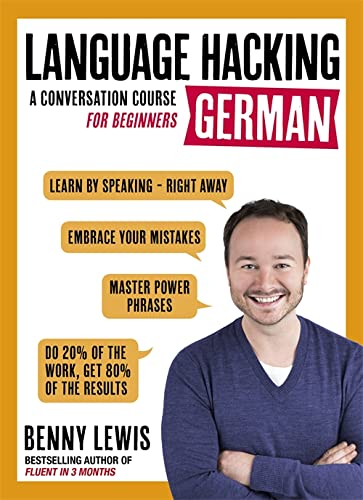 9781473633155: LANGUAGE HACKING GERMAN (Learn How to Speak German - Right Away): A Conversation Course for Beginners (Teach Yourself Language Hackin)