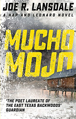 9781473633506: Mucho Mojo: Hap and Leonard Book 2 (Hap and Leonard Thrillers)