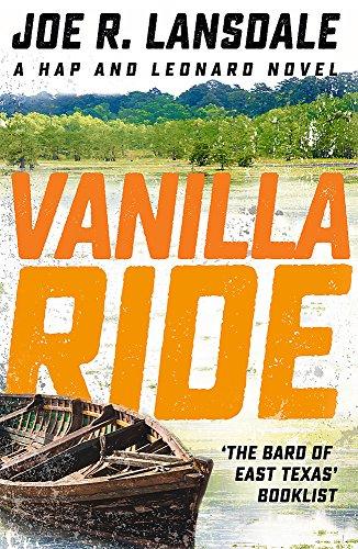 Vanilla Ride: Hap and Leonard Book Seven (Paperback)