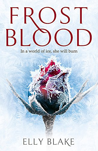 9781473635173: Frostblood: the epic New York Times bestseller: The Frostblood Saga Book One