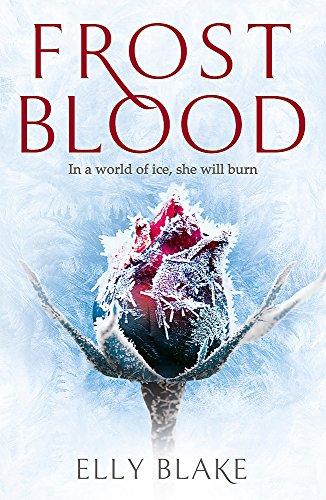 9781473635173: Frostblood: The Frostblood Saga Book One