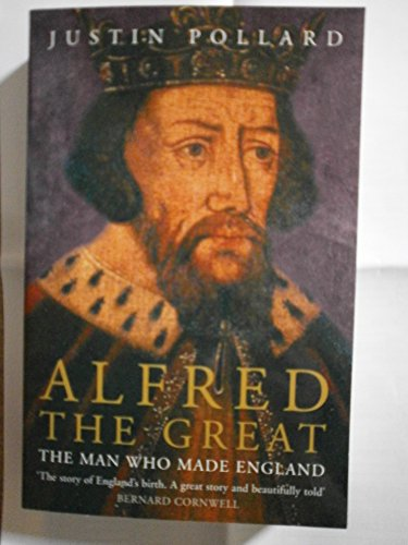 9781473636088: Alfred the Great: The Man Who Made England.