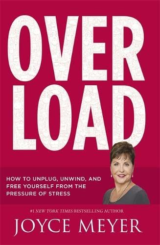 9781473636118: Overload: How to Unplug, Unwind and Free Yourself from the Pressure of Stress