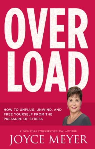 9781473636132: Overload: How to Unplug, Unwind and Free Yourself from the Pressure of Stress