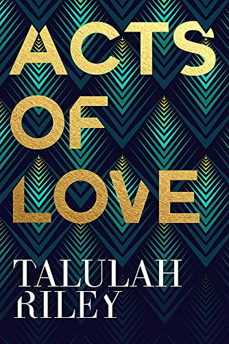 9781473637870: Acts of Love: a sizzling and sexy escapist romance perfect for summer