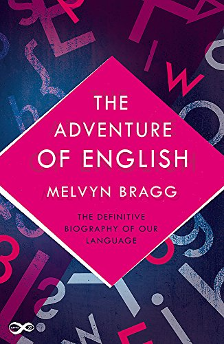 9781473639065: The Adventure of English