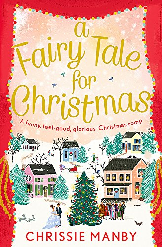 A Fairy Tale for Christmas: Chrissie Manby