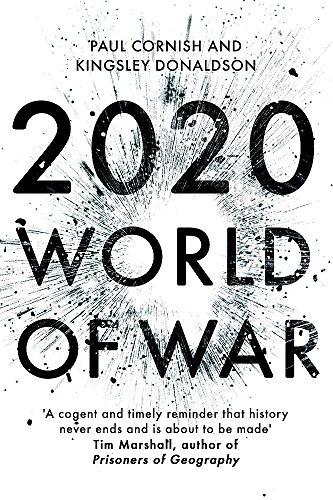 9781473640351: 2020: World of War