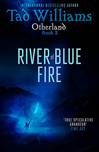 9781473641136: River of Blue Fire: Otherland Book 2
