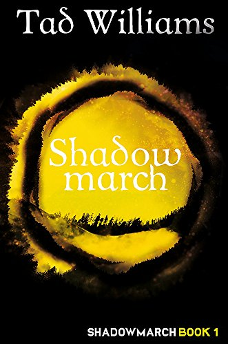 9781473641167: Shadowmarch: Shadowmarch Book 1