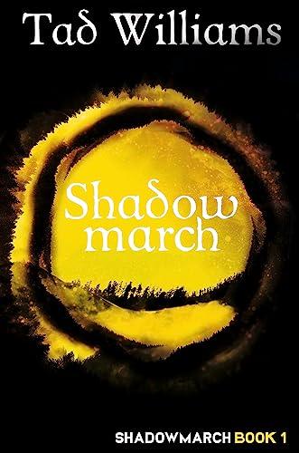 9781473641167: Shadowmarch: Shadowmarch Book 1