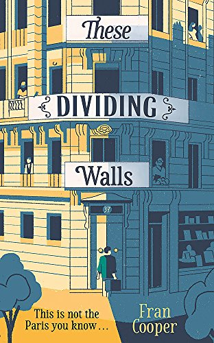 These Dividing Walls: Shortlisted for the 2018: Cooper, Fran