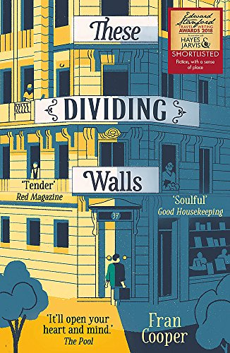 These Dividing Walls : Shortlisted for the: Fran Cooper