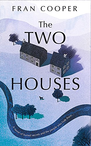 THE TWO HOUSES - SIGNED FIRST EDITION FIRST PRINTING.: COOPER Fran