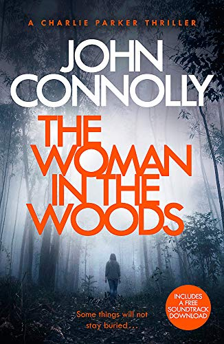 9781473641945: The Woman In The Woods (Charlie Parker Thriller)