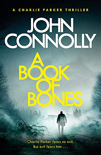 9781473641990: A Book of Bones: A Charlie Parker Thriller: 17. From the No. 1 Bestselling Author of THE WOMAN IN THE WOODS