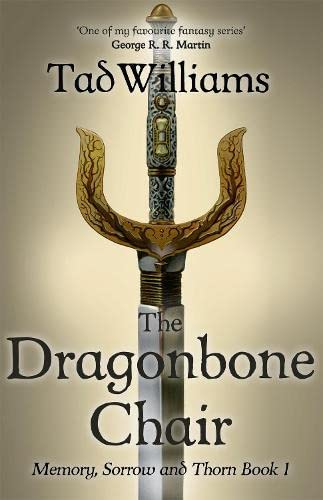 9781473642102: The Dragonbone Chair: Memory, Sorrow & Thorn Book 1