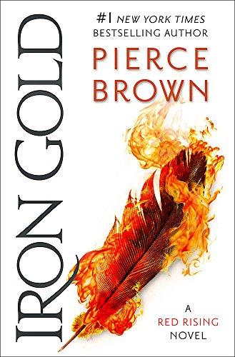 IRON GOLD - A RED RISING NOVEL: BROWN Pierce