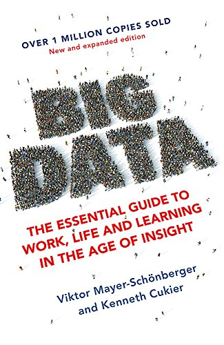 9781473647206: Big Data: The Essential Guide to Work, Life and Learning in the Age of Insight