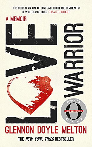 9781473648647: Love Warrior (Oprah's Book Club): A Memoir
