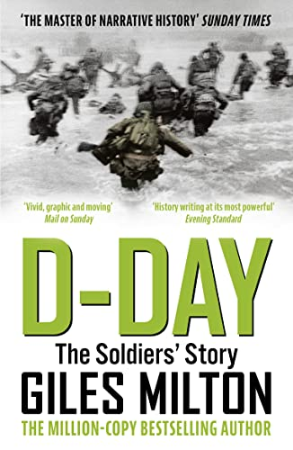 9781473649040: D-Day: The Soldiers' Story
