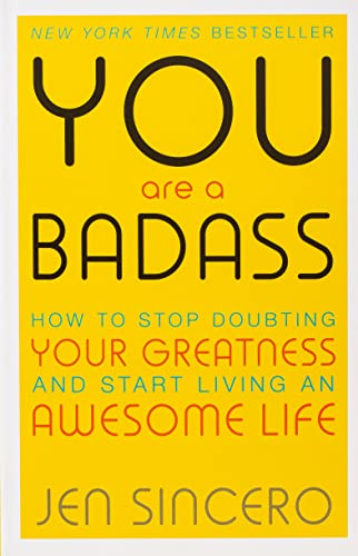 You Are a Badass: How to Stop: Sincero, Jen