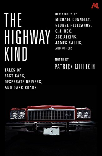 The Highway Kind: Tales of Fast Cars,: Millikan, Patrick; Phillips,