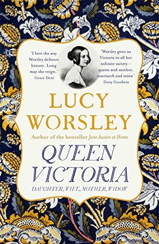 9781473651418: Queen Victoria: Daughter, Wife, Mother, Widow