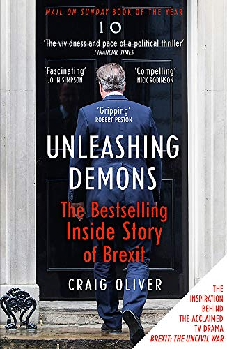 9781473652484: Unleashing Demons: The Inside Story of Brexit
