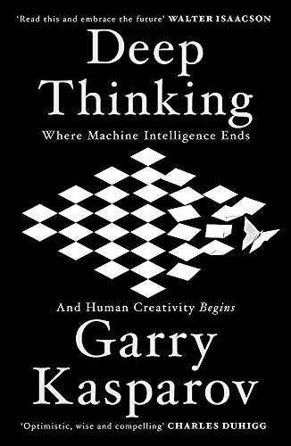 9781473653504: Deep Thinking: Where Machine Intelligence Ends and Human Creativity Begins