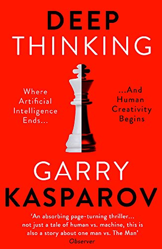 9781473653511: Deep Thinking: Where Machine Intelligence Ends and Human Creativity Begins