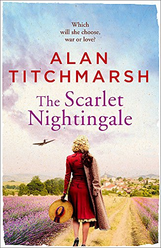 9781473658349: The Scarlet Nightingale: A thrilling wartime love story, perfect for fans of Kate Morton and Tracy Rees