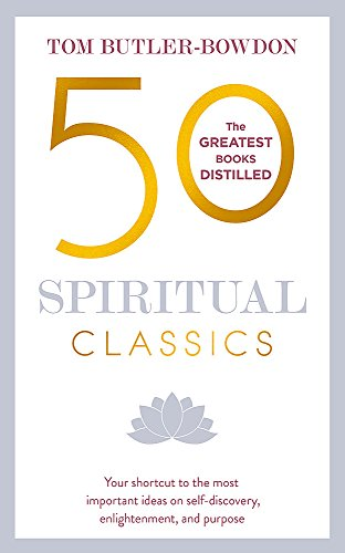 9781473658387: 50 Spiritual Classics, Second Edition: Your shortcut to the most important ideas on self-discovery, enlightenment, and purpose