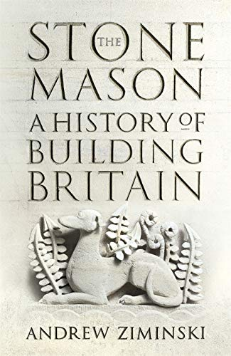 9781473663930: The Stonemason: A History of Building Britain