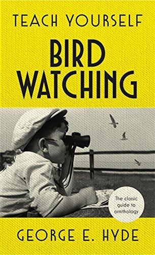 Teach Yourself Bird Watching: Hyde, George E.