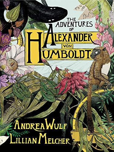9781473668317: The Adventures of Alexander von Humboldt