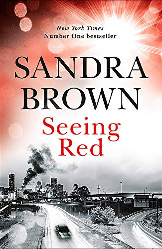 9781473669451: Seeing Red: The brand new thriller from #1 New York Times bestseller