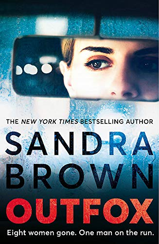 9781473669536: Outfox: The new twisty, sexy, crime novel from New York Times bestselling author
