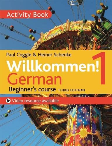 9781473672666: Willkommen! 1 (Third edition) German Beginner's course: Activity book