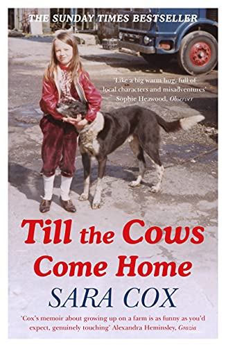 9781473672703: Till the Cows Come Home: the bestselling memoir from a beloved presenter
