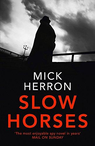 9781473674189: Slow Horses: Jackson Lamb Thriller 1