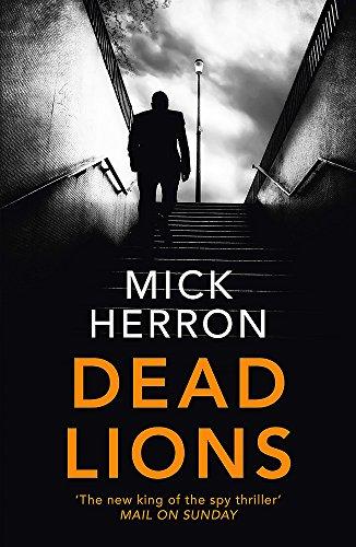9781473674196: Dead Lions: Slough House Thriller 2