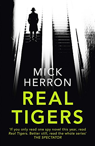 9781473674202: Real Tigers: Slough House Thriller 3