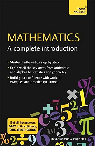 9781473678378: Mathematics: A Complete Introduction: The Easy Way to Learn Maths